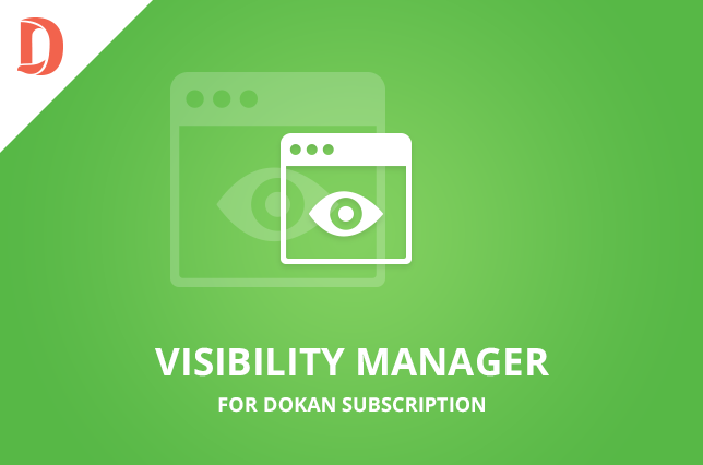 Visibility Manager for Dokan Subscriptions (3rd Party Add-on)
