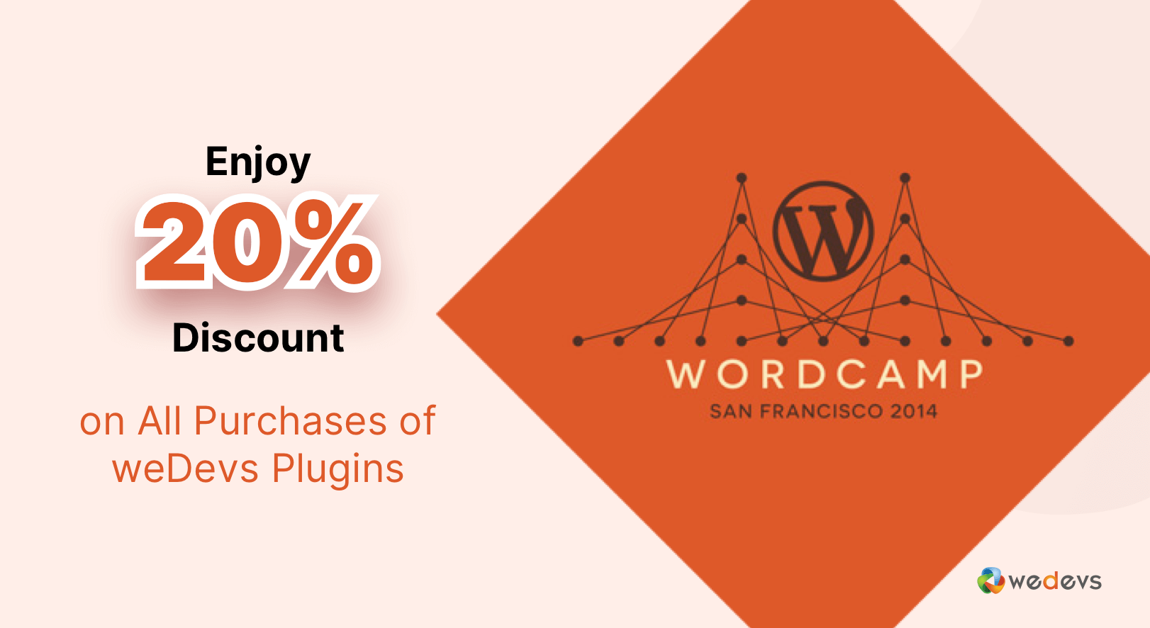 Enjoy 20% Discount on All Purchases of weDevs Plugins during WordCamp San Francisco