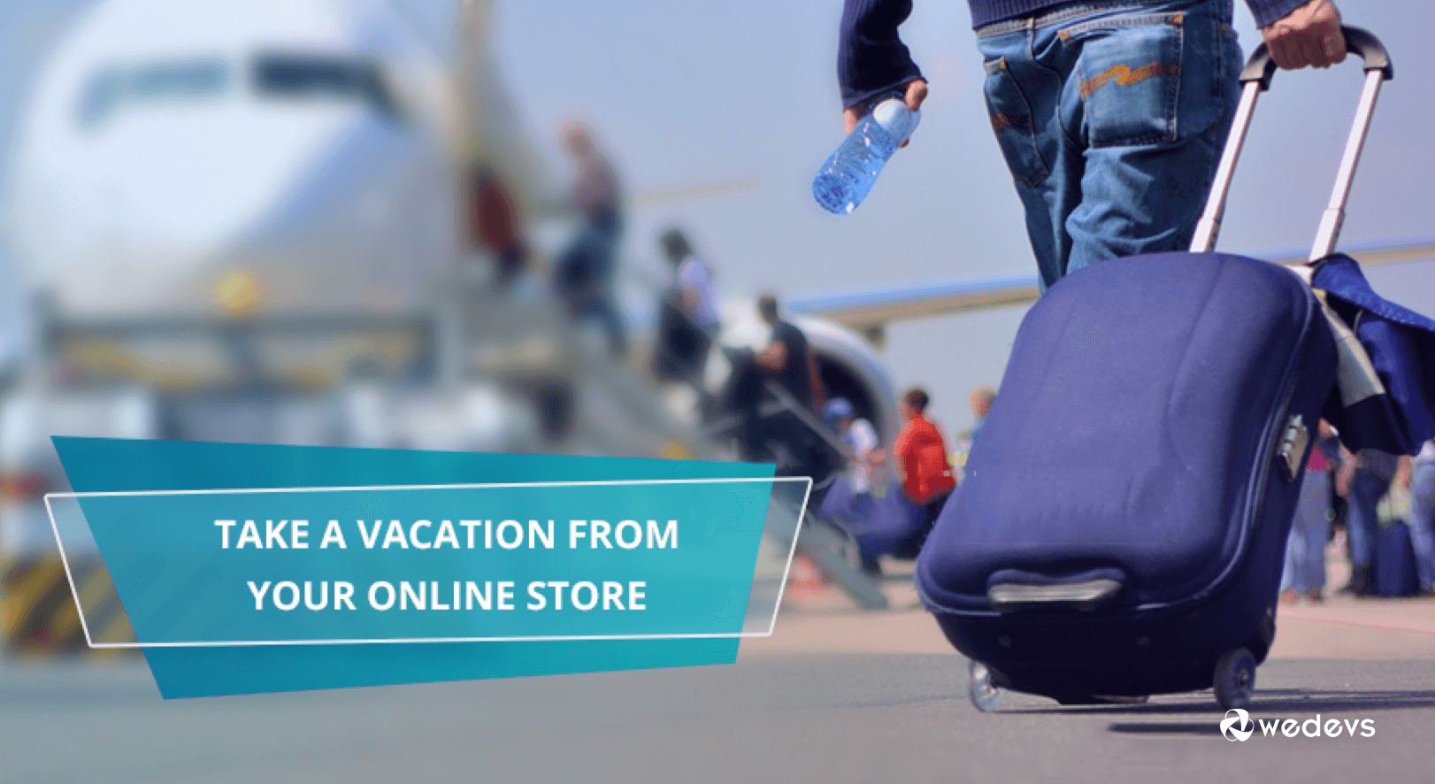 Go on a vacation from your online Store!