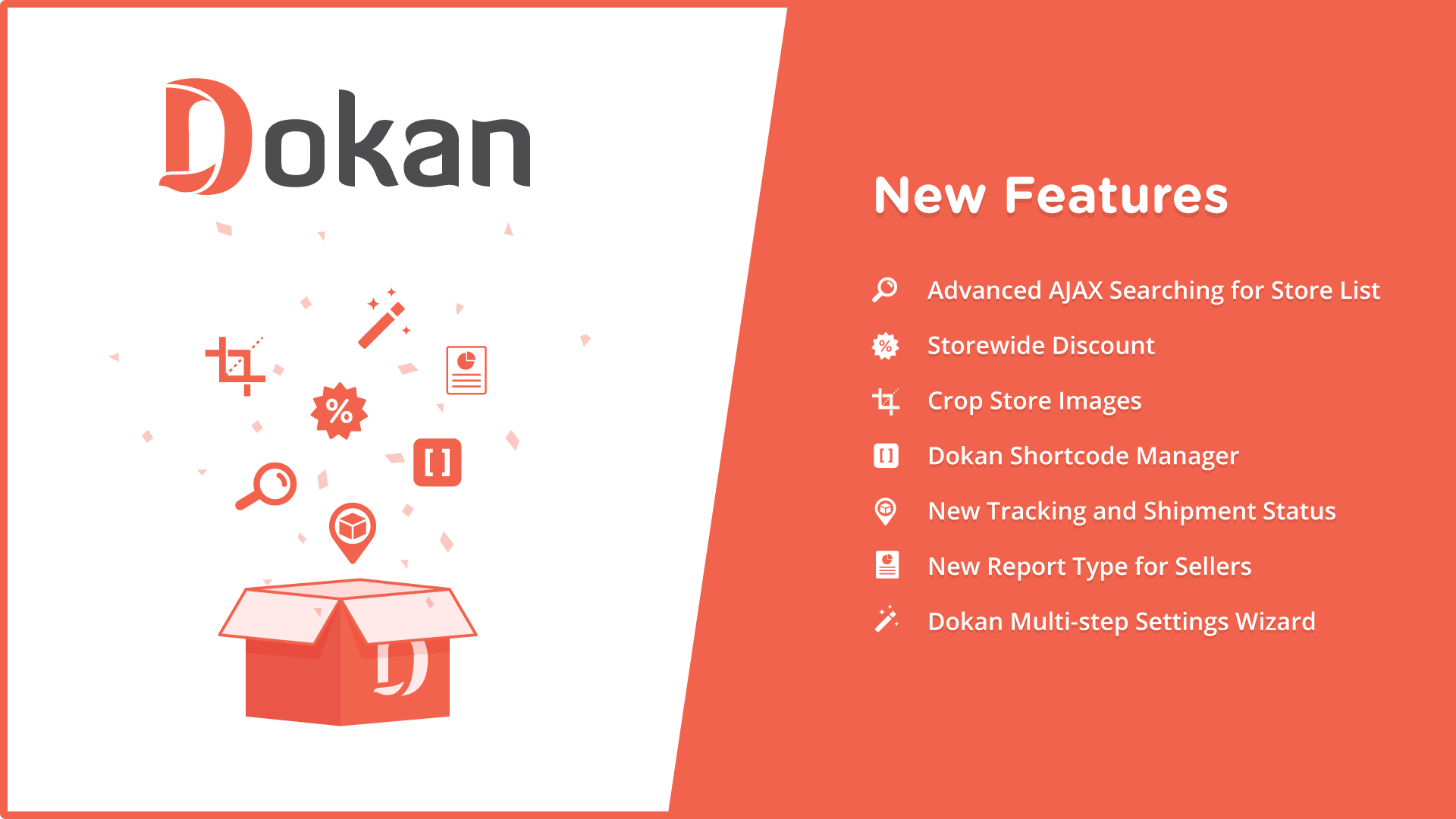 Dokan Update- Upcoming New Features
