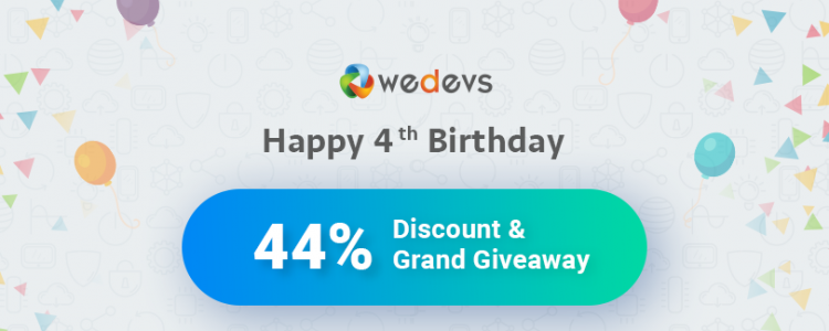 [Winners Announced!] 4 Years of weDevs: Big Discount & Giveaway