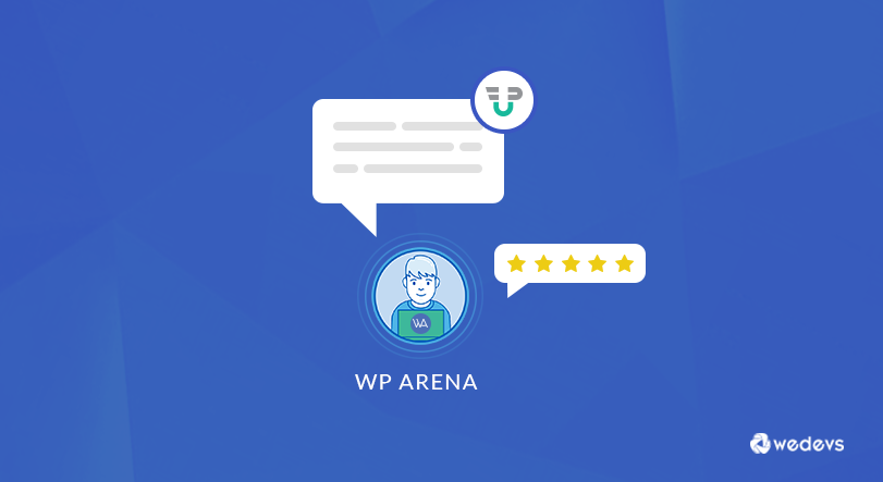 How WP Arena is Using WP User Frontend to Manage Content Submission Process