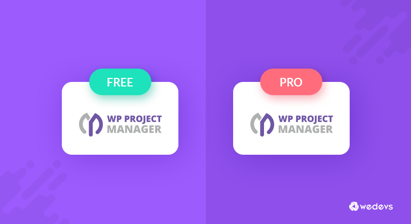 WP Project Manager Free and Pro Just Got Separated