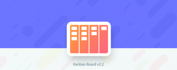 What's New in Kanban Board v2.2