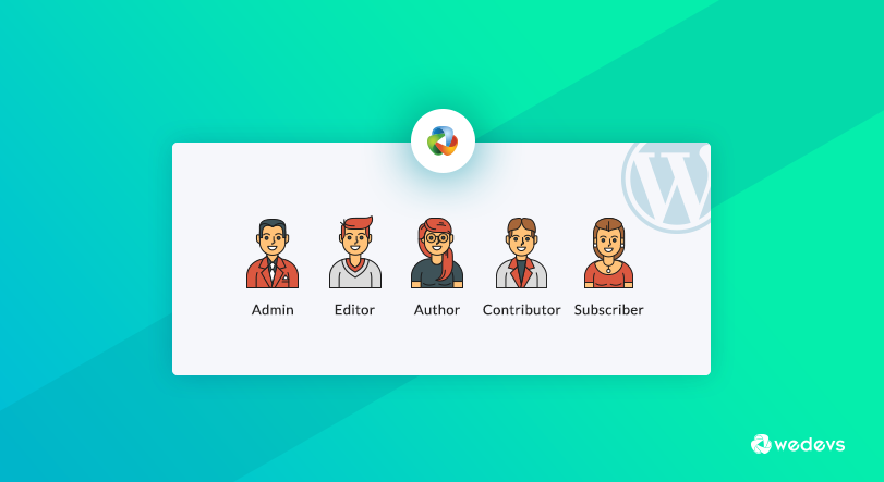 WordPress User Roles, Permissions and Capabilities Explained