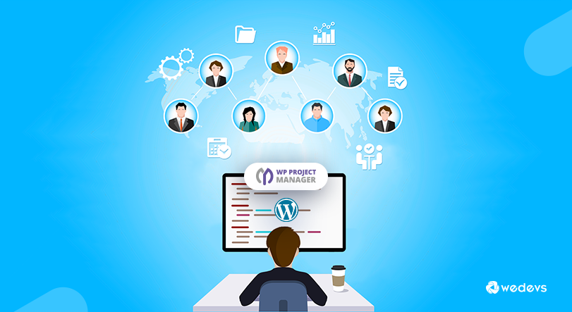 Manage Your Website Project Management on WordPress With Success