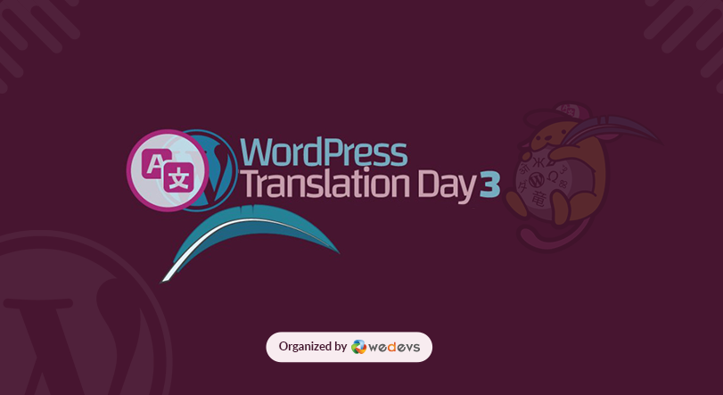 Bengali At 100%: weDevs Organized WordPress Translation Day 3 At Dhaka