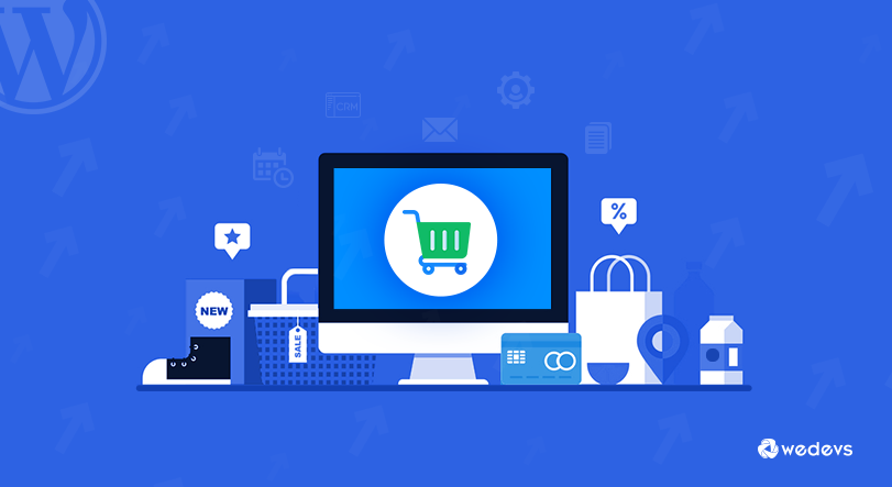 Significant Ways A WordPress CRM Can Grow Your eCommerce Business
