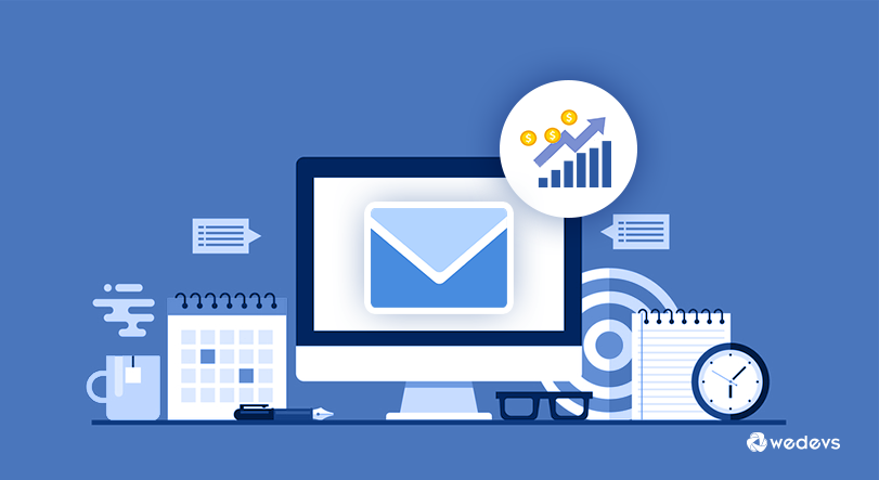 7 Email Marketing Ideas To Boost Up Your Sales
