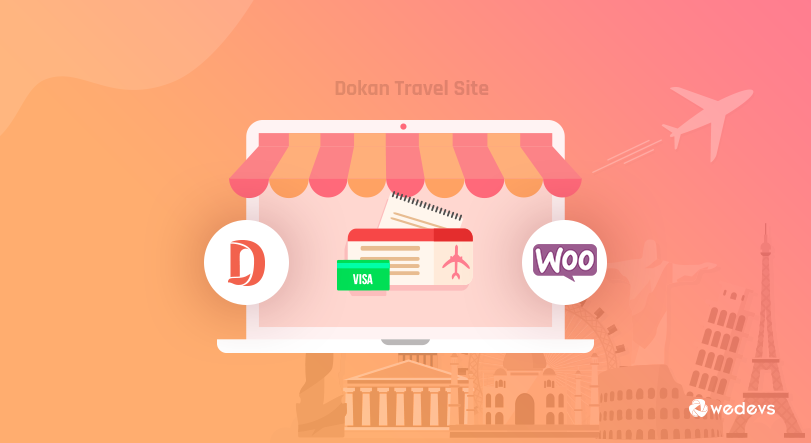 Make Your Own WordPress Travel Site Marketplace Using Dokan