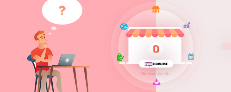 5 Things To Look For Before Starting A WooCommerce Multi Vendor Store