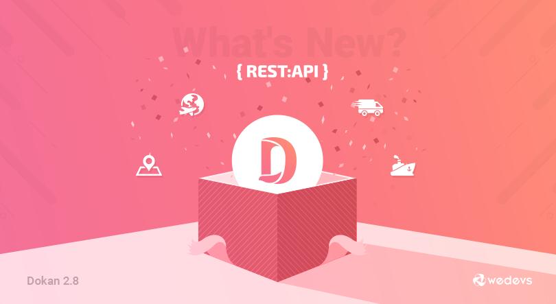 Dokan Pro v2.8.1 Released