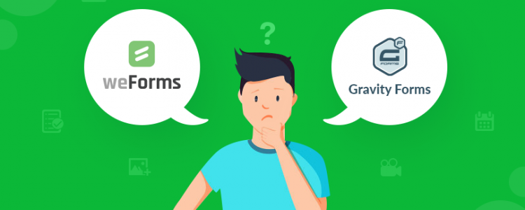 Gravity Forms Vs weForms: Choose The Best WordPress Form Builder