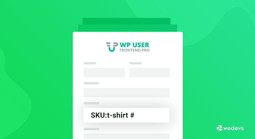 Set Your WooCommerce Product SKU Right From The Frontend