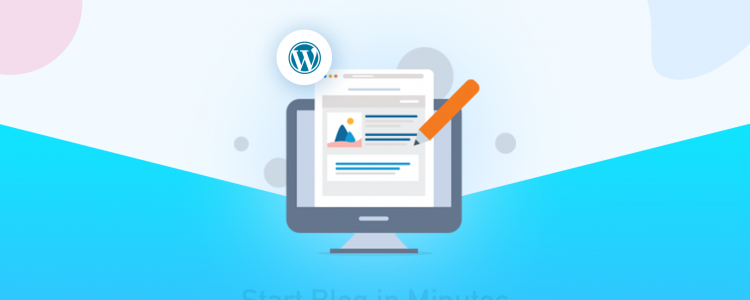 The A to Z of Creating A Blog Site : Start in Minutes