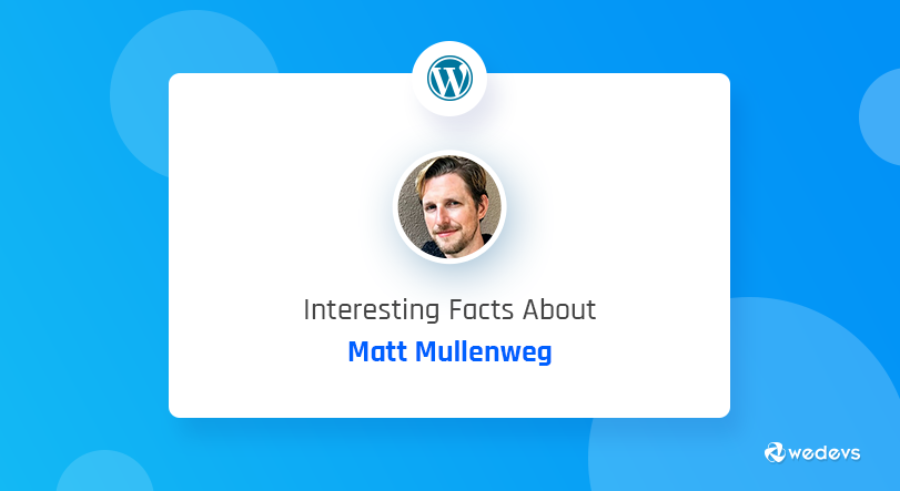 Did You Know These Facts About Matt Mullenweg's Life Journey?