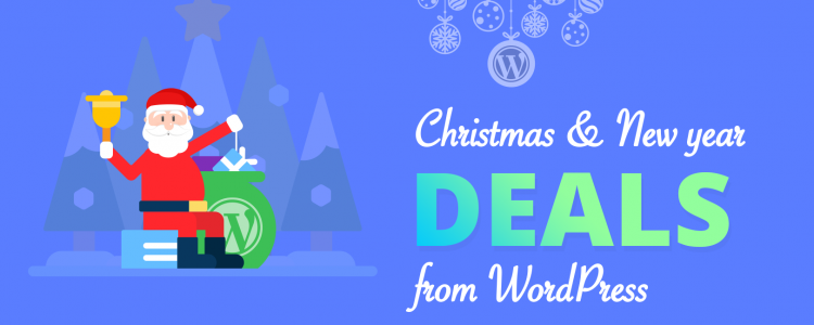Best WordPress Theme, Plugin and Hosting Deals for Christmas Day and New Year Celebration