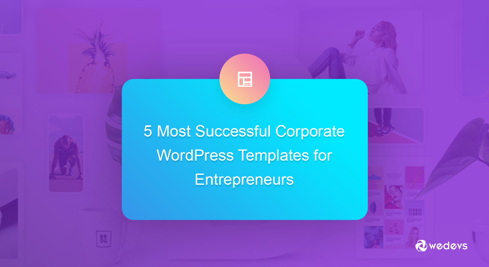 5 Most Successful Corporate WordPress Templates for Entrepreneurs