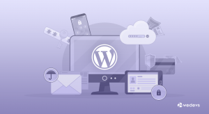 Make WordPress Secure Platform to Power Your Websites