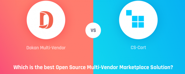 Dokan Multi Vendor vs CS-Cart: Which is the best Open Source Multi-Vendor Marketplace Solution?