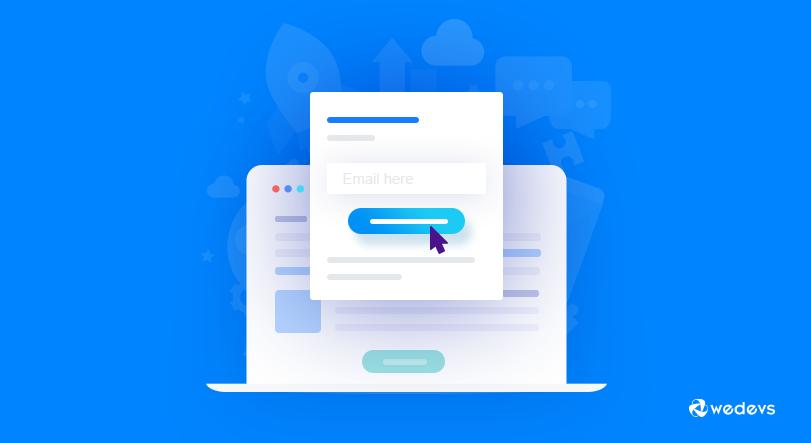 Email Opt-in wedevs blog