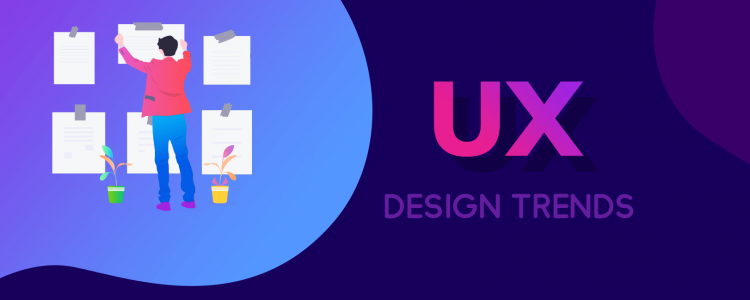 12 UX Design Trends You Will See In 2020