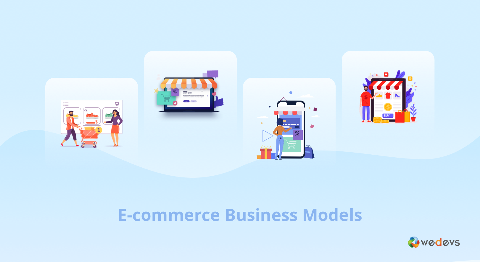 Most Suitable Business Models to Follow for E-Commerce Marketplaces in 2020