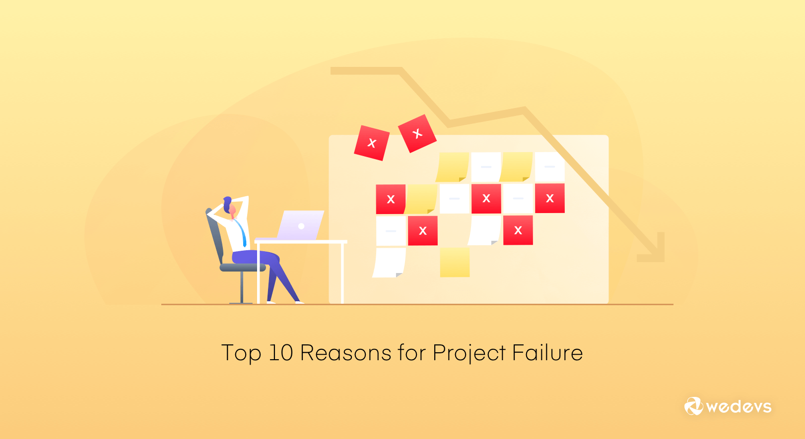 Top 10 Reasons for Project Failure and How to Avoid them Easily