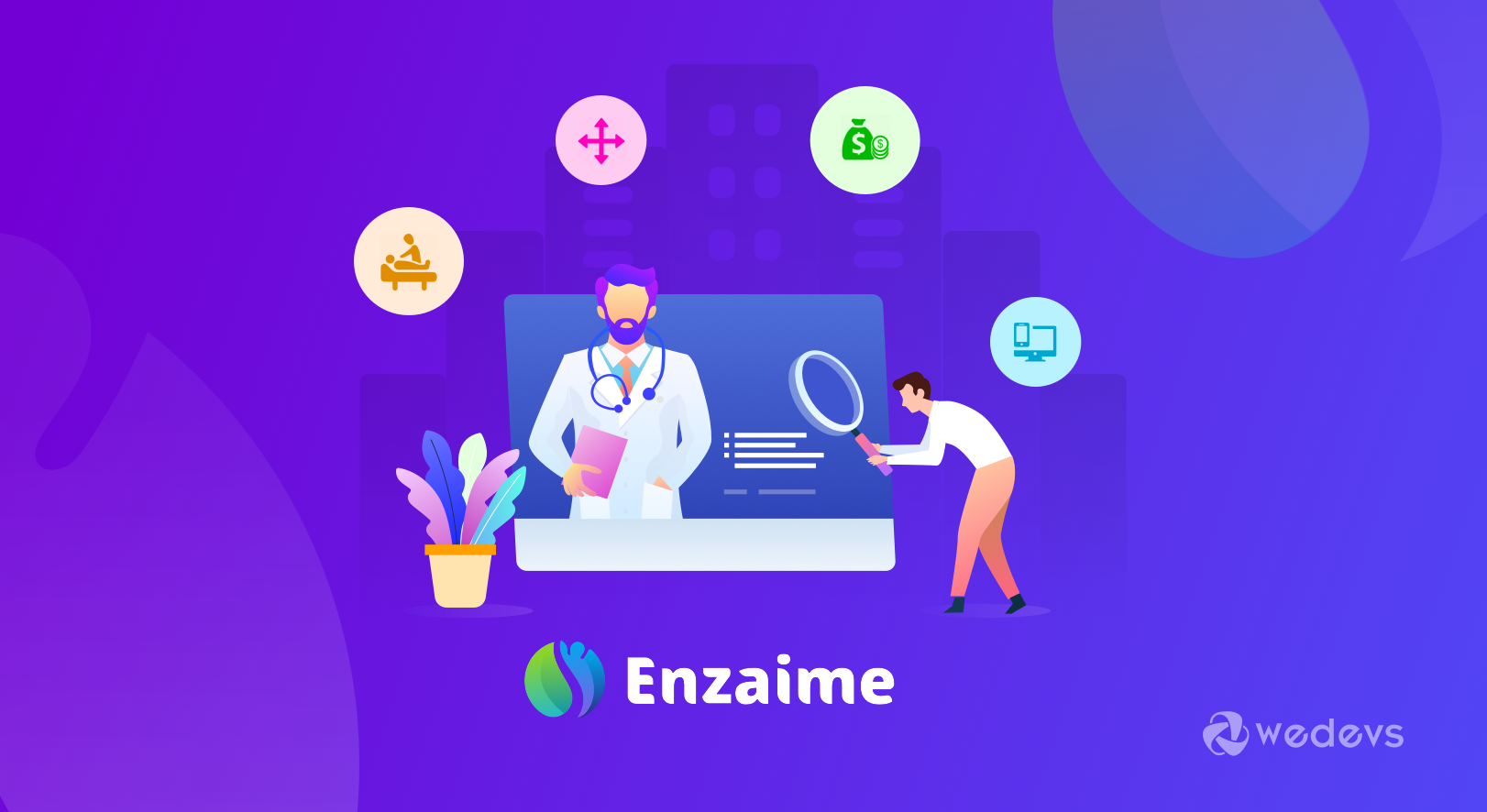 Proudly Introducing Enzaime from weDevs, A Must-have Tool to Uplift The Impressions of Doctors upon The Entire World