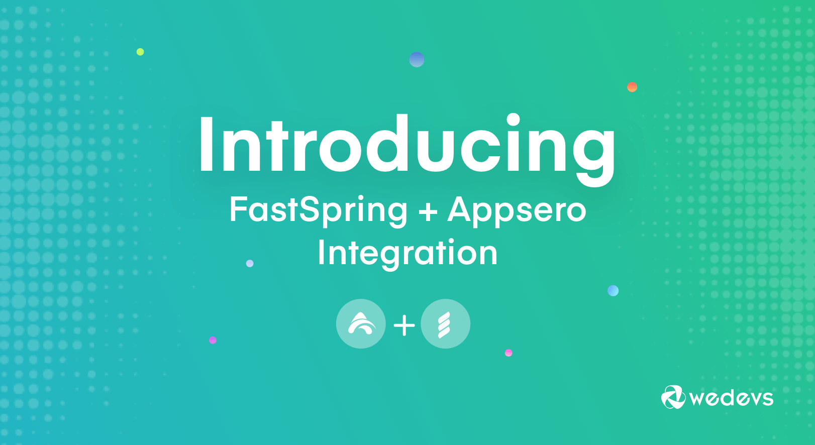Appsero Introduces FastSpring Integration for Selling WordPress Plugins & Themes