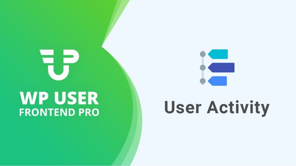 WP User Frontend- User Activity