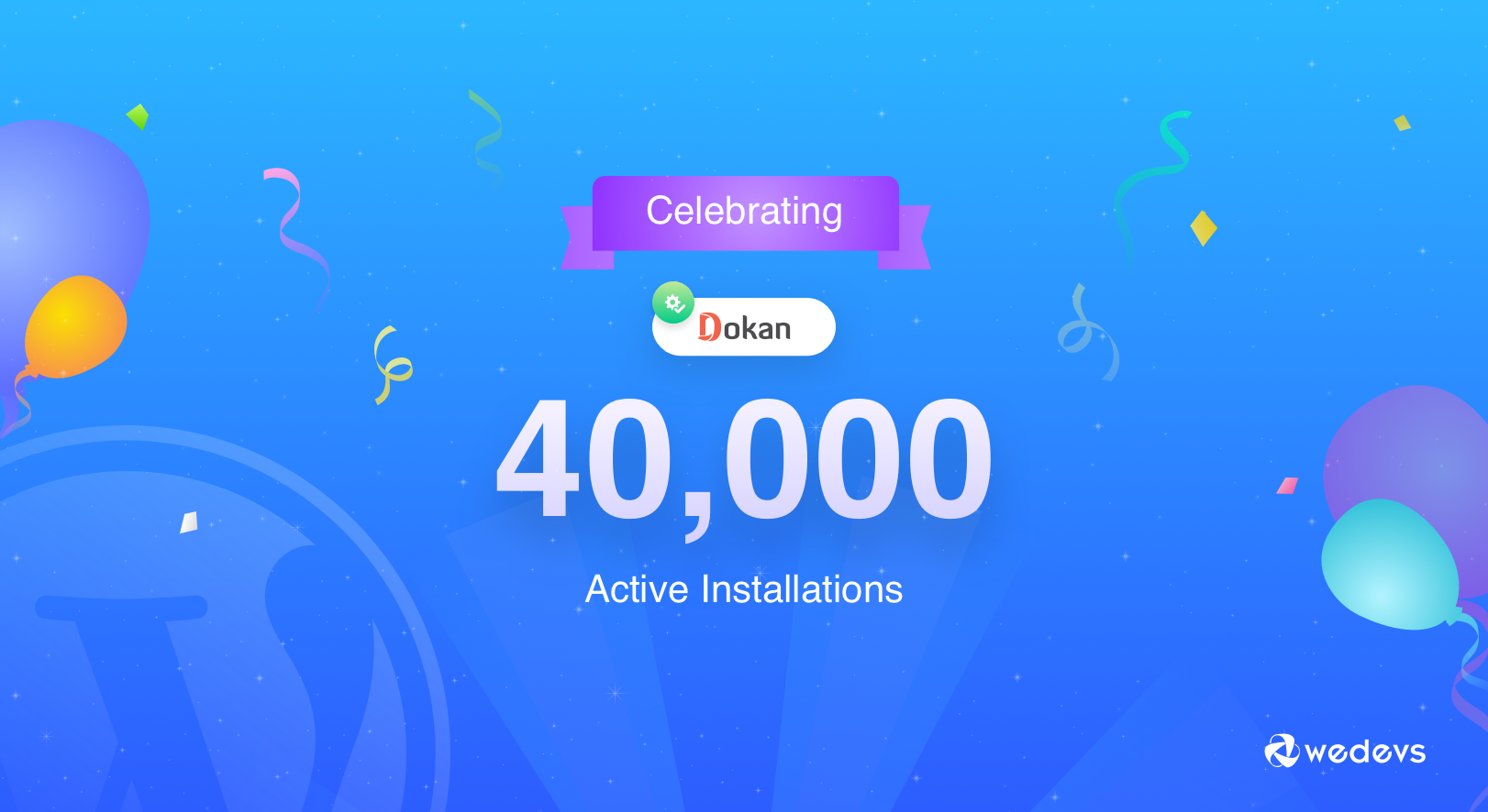 Celebrating 40k Active Installations of 'Dokan'- The Best Multivendor Plugin for WooCommerce