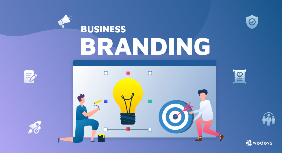 10+ Elite Business Branding Ideas to Consider in 2020