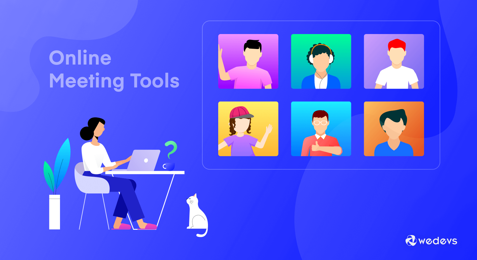 7 Free Online Meeting Tools: Which One to Choose for Your Team & Why