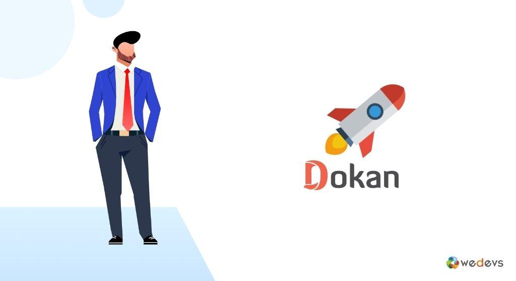 Dokan 2021- Dokan review, Dokan overview