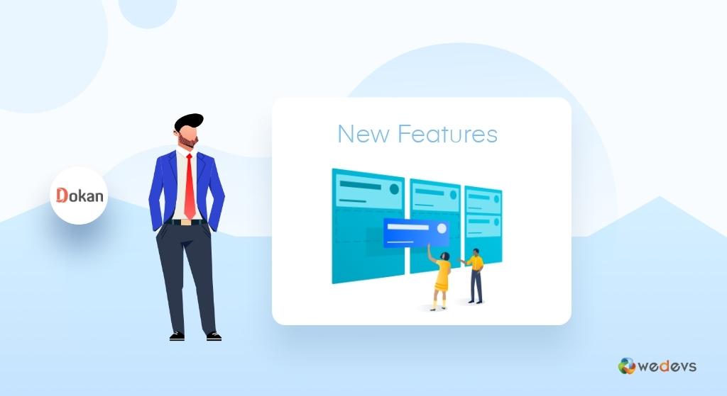 Dokan New features 2020- Dokan review, Dokan overview