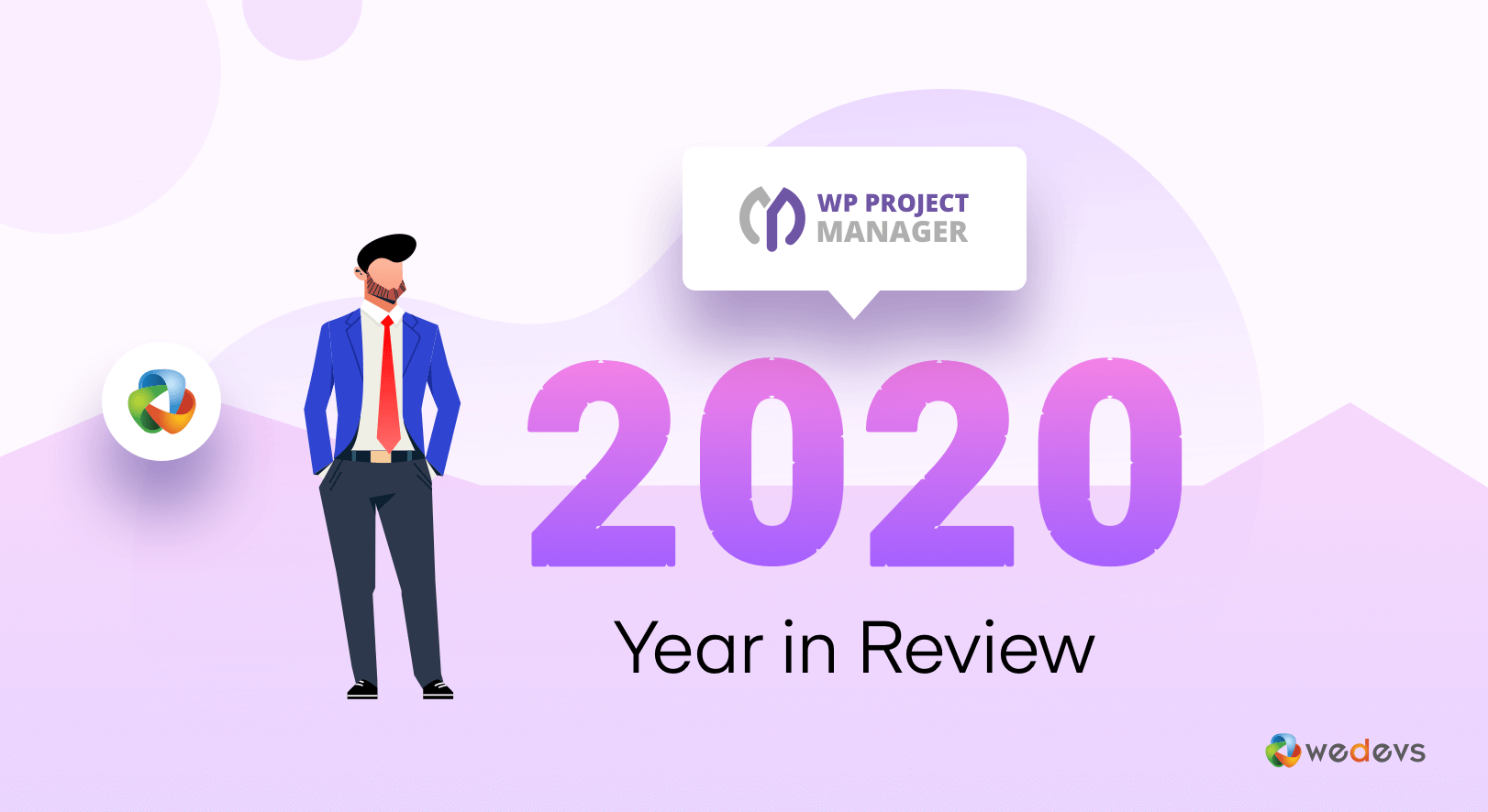 WP Project Manager Pro Year in Review 2020: Looking for Something Great Ahead