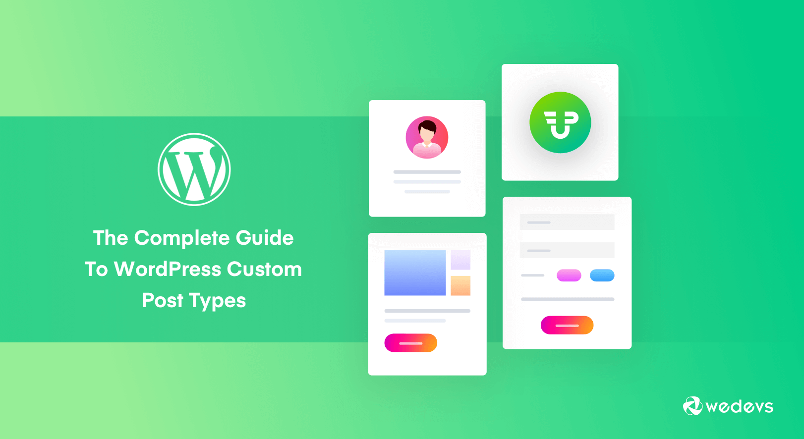 The Complete Guide To WordPress Custom Post Types