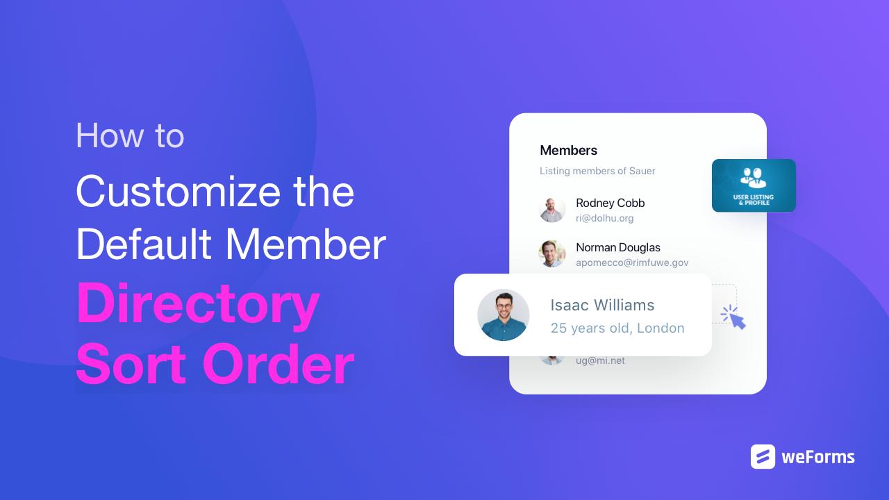 How to Customize the Default WordPress Member Directory Sort Order