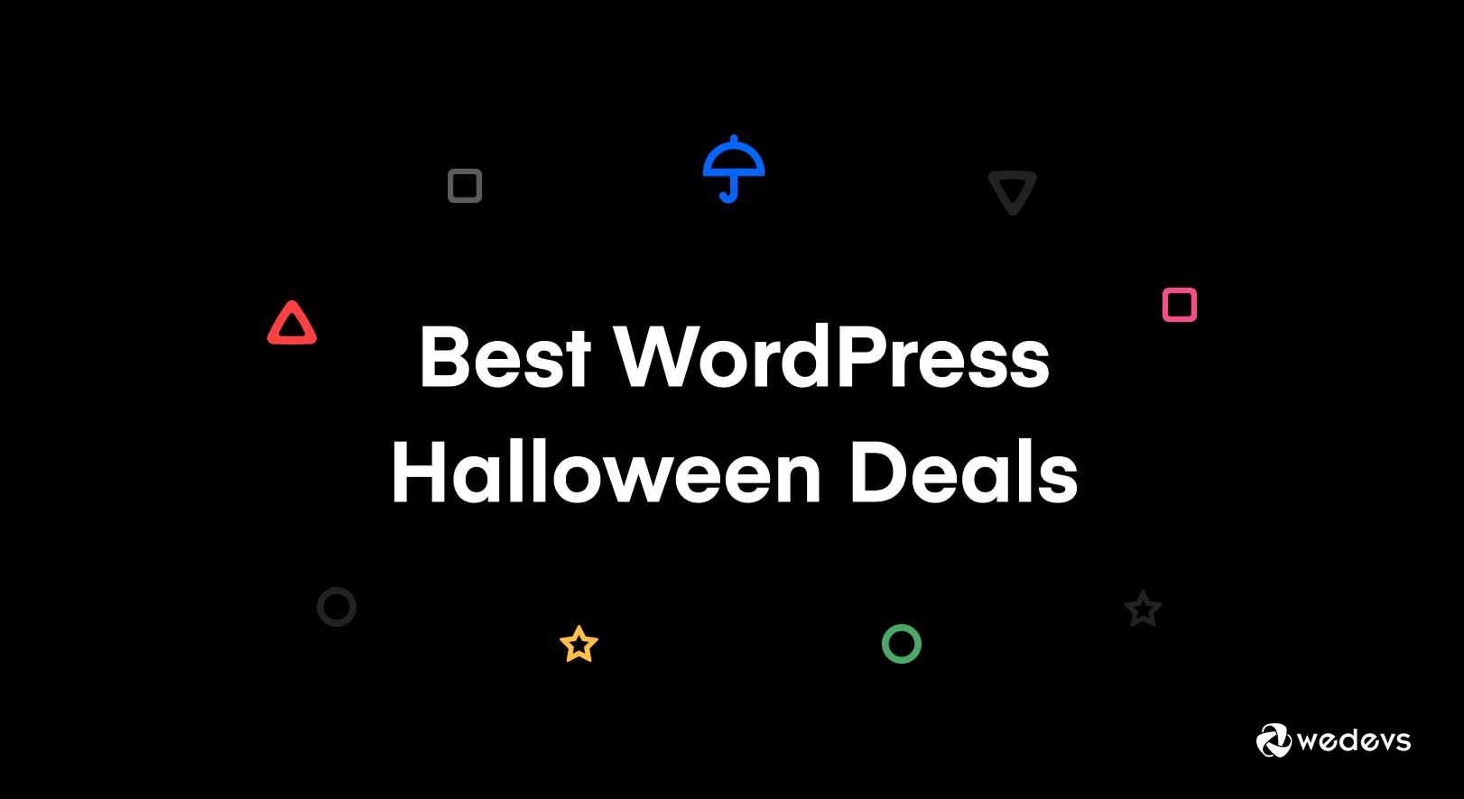 Best WordPress Halloween Deals 2021 (Hosting, Themes, Plugins, Marketing Tools & More!)